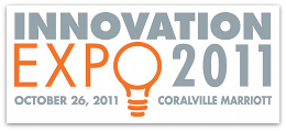 Innovation Expo 2011: October 26, 2011, Coralville Mariott